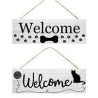 """15 """" L x 5 """" H Welcome w / Pet Sign"""
