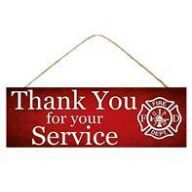 """15 """" L x 5 """" H Firefighter Thank You Sign"""