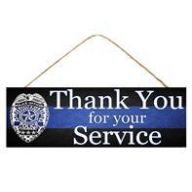 """15 """" L x 5 """" H  Police Thank You Sign"""