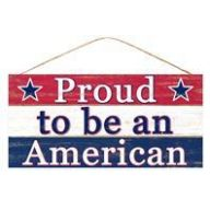 """12.5 """" L X 6 """" W Proud To Be An American - Red / White / Blue"""