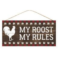 "12.5 "" L x 6 H "" My Roost My Rules "" Sign - Brown / Red / White"