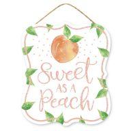 """10.5""""H X 9""""L MDF """"Sweet As A Peach"""" Sign - Peach / Green / Iridescent"""