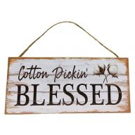 Mdf Sign With Rope Cotton Pickin Blessed 12X5