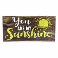 """6"""" X 12"""" MDF """"You Are My Sunshine"""" Sign w/ Rope"""