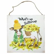 """10"""" X 10"""" MDF """"What's Up Buttercup"""" Sign w/ Rope"""