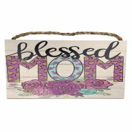 "6"" X 12"" MDF ""Blessed Mom"" Sign w/ Rope"