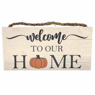 """6"""" X 12"""" MDF """"Welcome To Our Home"""" w/ Pumpkin Sign w/ Rope"""