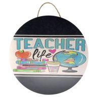 "18"" Round MDF ""Teacher Life"" Sign w/ Rope"