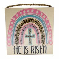 "10"" X 10"" MDF ""He Is Risen"" Sign w/ Rope"