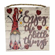 "10"" X 10"" MDF ""Enjoy The Little Things"" Sign w/ Rope"