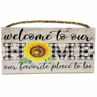 "6"" X 12"" MDF ""Welcome To Our Home"" Sign w/ Rope"