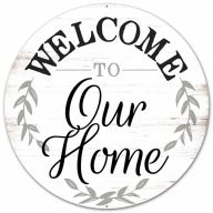 """12""""Dia Metal """"Welcome To Our Home"""" Sign - Rustic White / Black / Grey"""