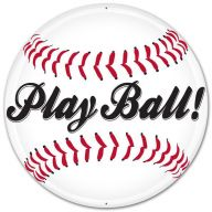 """12"""" Round Metal """"Play Ball!"""" Baseball Sign"""