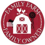 "12"" Round ""FAMILY FARM, FAMILY OWNED"" Sign"