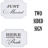 "14 x 10 "" Victoria Lynn Here Comes the Bride / Just Married Sign ( Reverse Sides )"